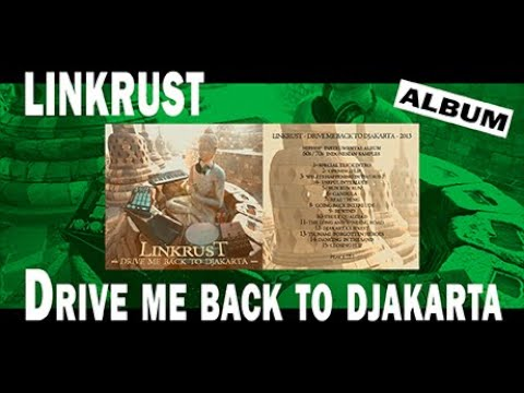Drive me back to Djakarta - Linkrust - lofi hiphop