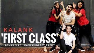 First Class | Kalank | Ronak Wadhwani Choreography | Varun , Alia , Kiara  | Bollywood dance