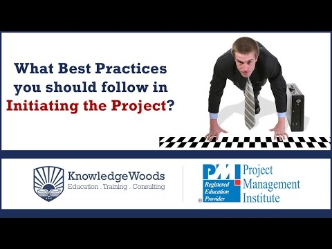 What Best Practices you should follow in Initiating the Project