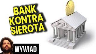 Bank Chce Zabrać OGROMNE Pieniądze SIEROCIE za NIEWIELKI Dług Ojca - Wywiad Analiza Komentator PL