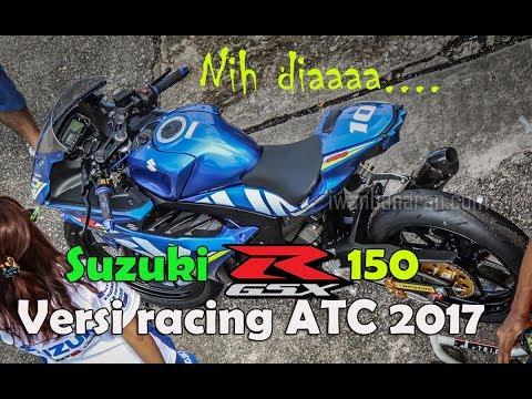 Melototin Suzuki GSX-R150 versi racing ATC 2017 | Keren !!