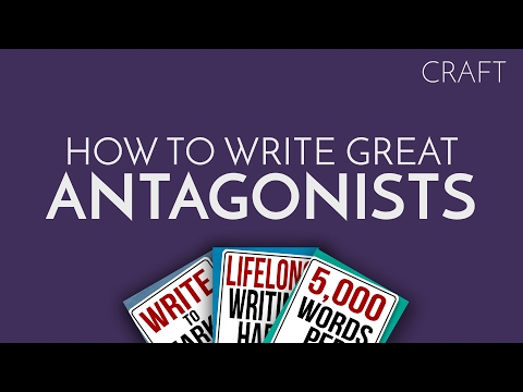 How to Write Great Antagonists