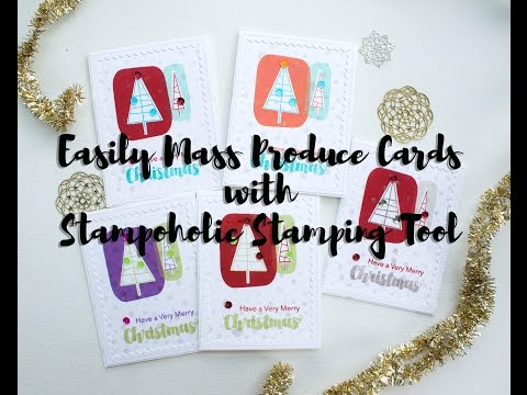 Easily Mass Produce Cards with Stampoholic Stamping Tool