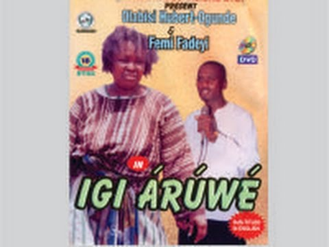 Download Femi Fadeyi- Igi Aruwe-Mo Ni Fe Re