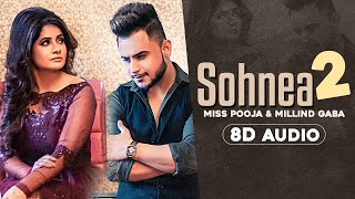 Sohnea 2 (8D Audio🎧) | Miss Pooja ft Millind Gaba |  Latest Punjabi Songs 2020 | Speed Records