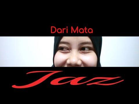 JAZ - DARI MATA   Music Video   (Cover By Taufani Sahara ft Arman Bustan)
