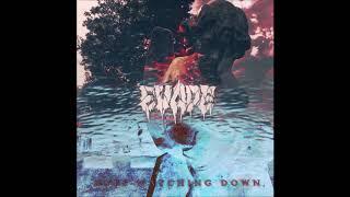 Evade - Eyes Watching Down 2018 (Full EP)