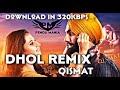 Qismat Dhol Remix Ammy Virk Ft Pendu Mania Download In kbps  Mp3 - Mp4 Download