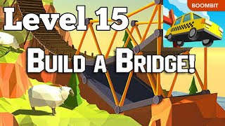 Build a Bridge Level 15 Sandbox Mode Classic 3 Star Walkthrough Android Gameplay Video
