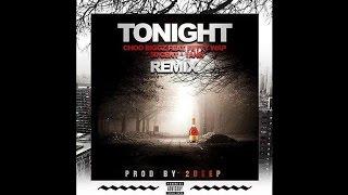 Choo Biggz - Tonight Remyx Feat. Fetty Wap, 50cent & Tank (Dirty)