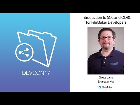 Introduction to SQL and ODBC for FileMaker Developers (Intermediate Track 008)
