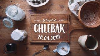 Chlebak [#494] 20.04.2019