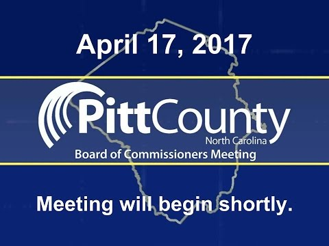Pitt County Commissioners meeting for 4/17/2017