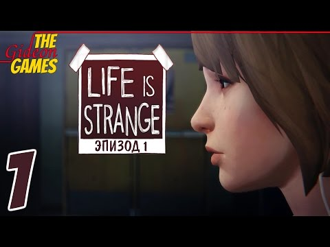 Прохождение Life Is Strange на Русском (Эпизод 1: Chrysalis)[HD PC] - Часть 1 (Удивительная жизнь)