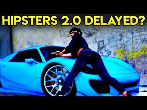 GTA Online HIPSTER 2.0 DLC DELAYED!? - The Next Update May Be Changing!