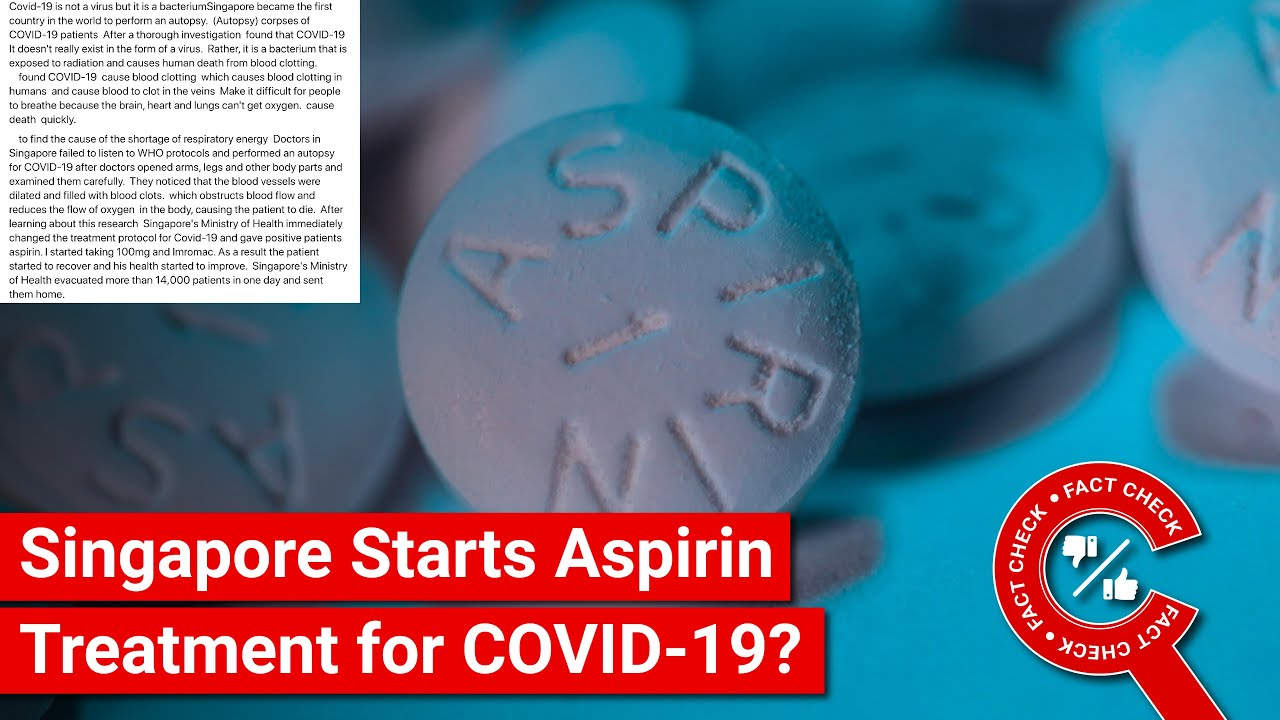 FACT CHECK: Has Singapore Govt Said COVID-19 is from Bacteria & Using  Aspirin in Treatment? - YouTube