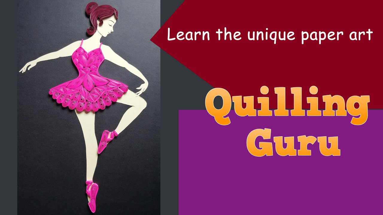 Quilling Ballerina | How to make a Quilling Girl portrait tutorial by Quilling Guru