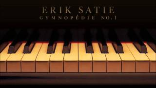 Erik Satie - Gymnopédie No. 1
