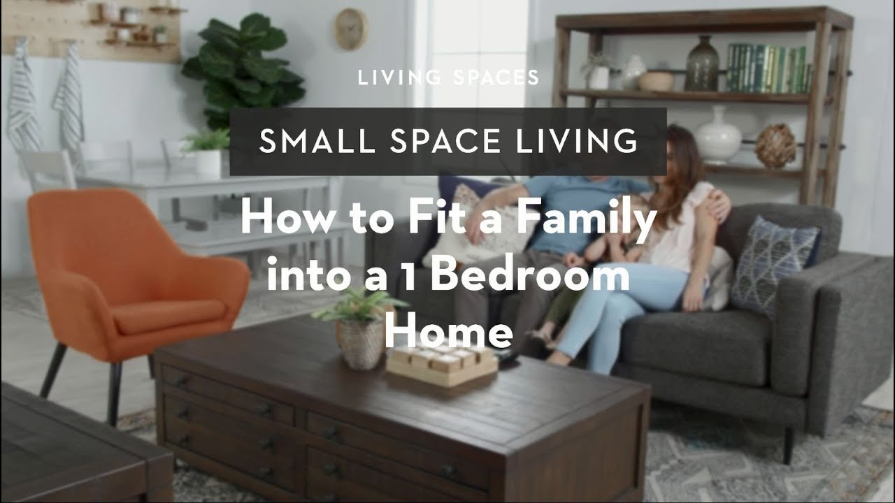 How To Fit A Family Into A 1 Bedroom Home