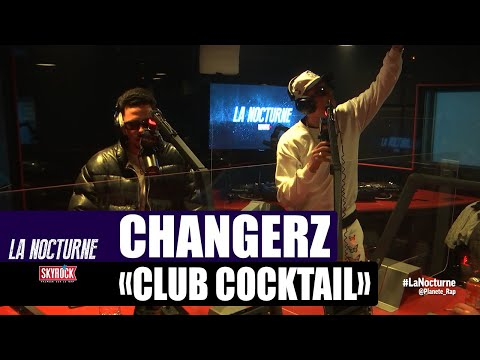 Youtube: Changerz«Club Cocktail» #LaNocturne