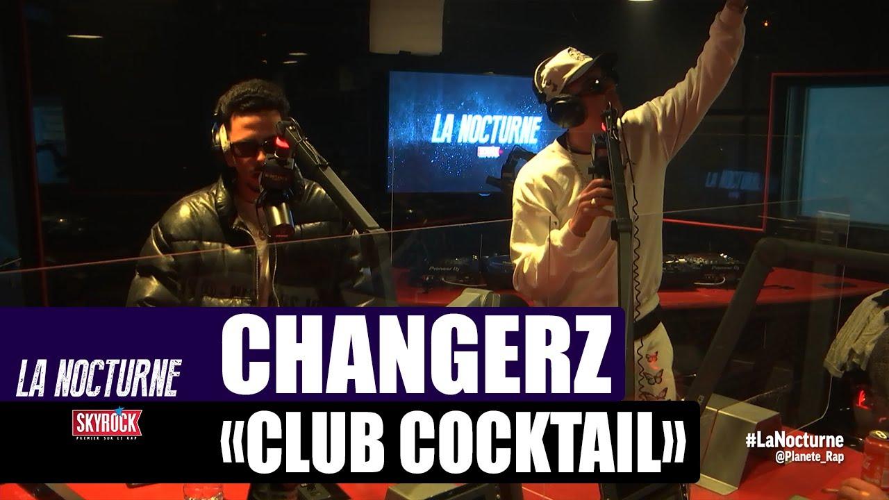 """Changerz """"Club Cocktail"""" #LaNocturne"""