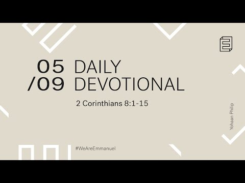 Daily Devotional with Yohaan Philip // 2 Corinthians 8:1-15 Cover Image
