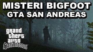 Misteri Bigfoot Gta San Andreas Terpecahkan!