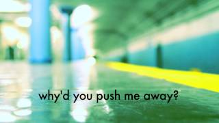 """Push Me Away"" (Official Lyric Video)"