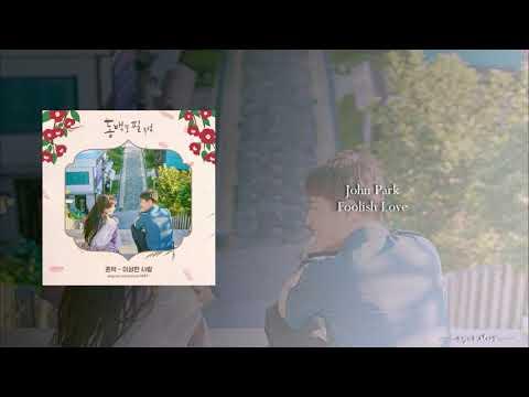John Park - Foolish Love (OST Part.1 When The Camellia Blooms)