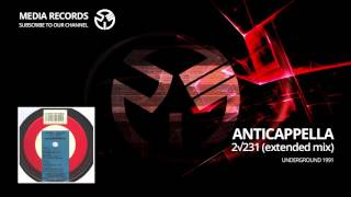 Anticappella - 2√231 (Extended Mix) 1991