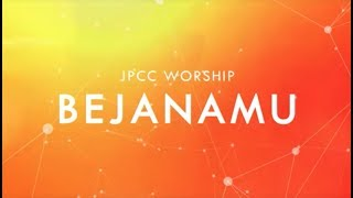 JPCC Worship - Bejana-Mu - ONE (Official Lyrics Video)