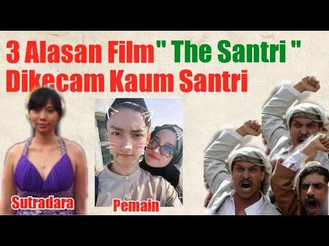 alasan-film-'the-santri'-dikecam-kaum-santri-|-kontroversi-film-the-santri-|-film-nu-|-azmi-wirda