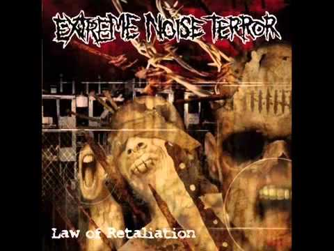 Extreme Noise Terror - 2008 - Law Of Retaliation (Full Album)