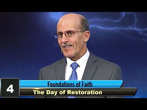 """The Day of Restoration"" - Foundations of Faith - Pastor Doug Batchelor"
