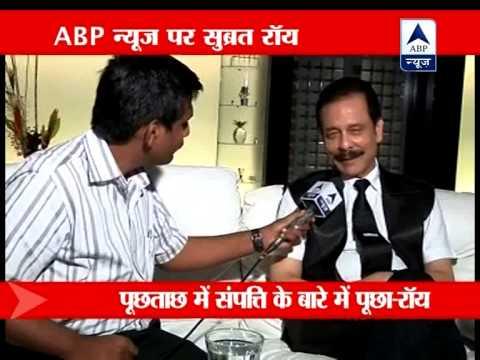 Sebi quizzes Sahara chief: Subrata Roy talks to ABP News