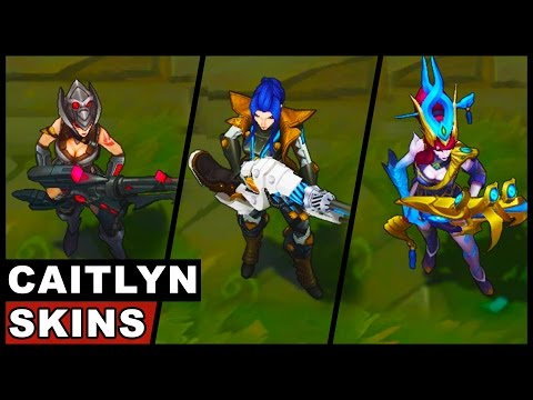 All Caitlyn Skins Spotlight (League of Legends)