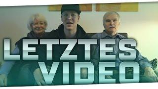 Das LETZTE Video ....