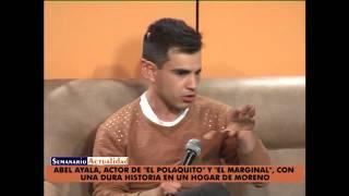 Abel Ayala, actor de El Polaquito y El Marginal, con una dura historia en un hogar en Moreno