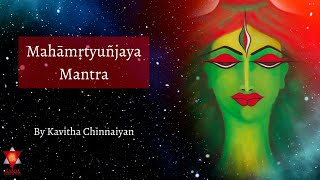 Mahamrutyunjaya Mantra - 108 repetitions
