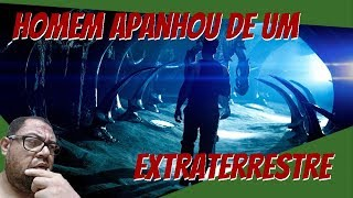 Homem afirma ter apanhado de um extraterrestre!!!
