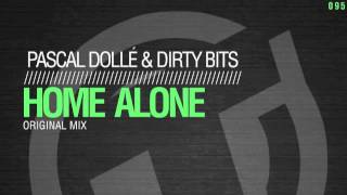 Pascal Dollé & Dirty Bits - Home Alone (Original Mix) TR095