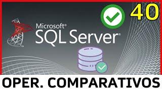 Curso SQL Server - 40. Operadores Comparativos (Transact SQL)   UskoKruM2010
