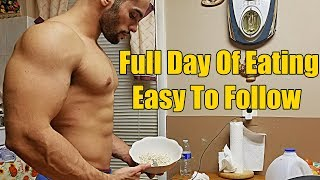 Easy To Follow - Full Day of Eating