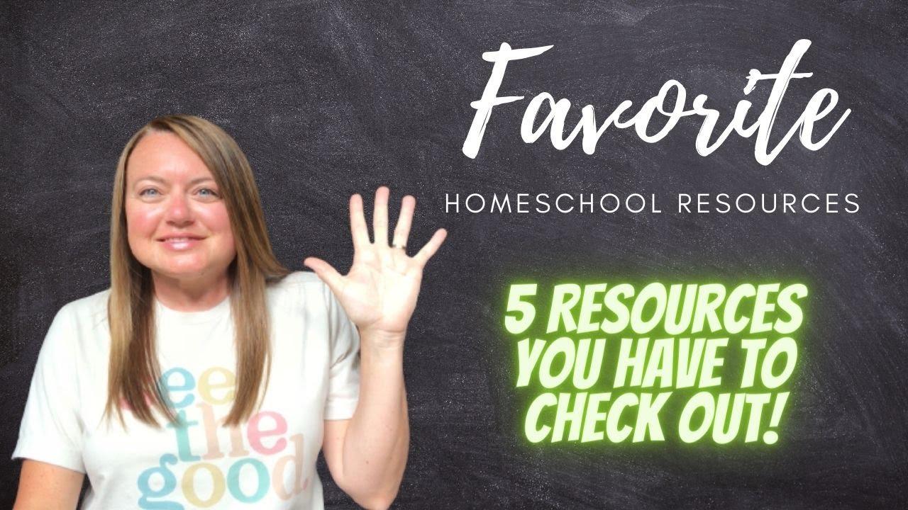 Favorite Homeschool Resources | Homeschool Mom