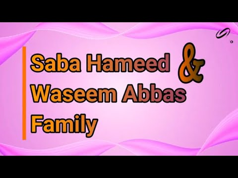 saba hameed family pictures,husband,son,daughter, , , Parents || meesha shafi,ali abbas,Waseem Abbas