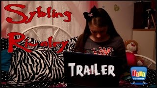 Sybling Rivalry - Trailer
