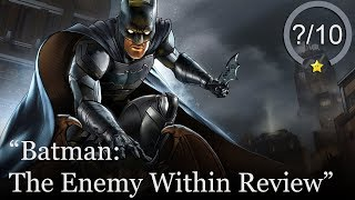 Batman: The Enemy Within Review [PS4, Xbox One, & PC]