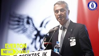 Beşiktaş President Issues Tosun Warning | Everton News Daily