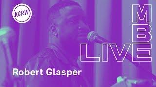 Robert Glasper performing live on KCRW - Full Performance