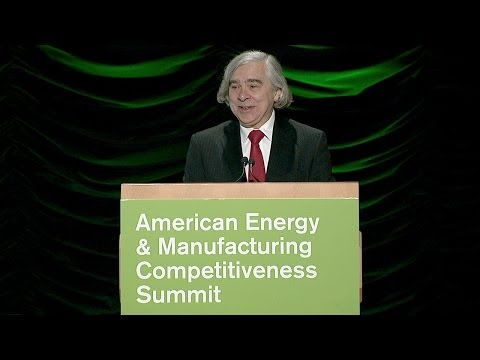 Secretary Moniz Speaks at the American Energy and Manufacturing Competitiveness (AEMC) Summit